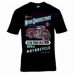Funny Never Underestimate A 50 Year Old With A Motorcycle Slogan Biker Motif Mens Black T-shirt Top